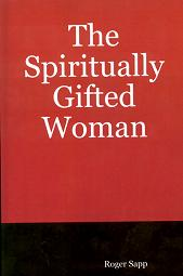 The Spiritual Gifted Woman: Book