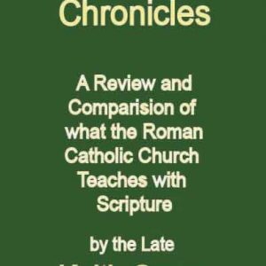 The Catholic Chronicles by Keith Green