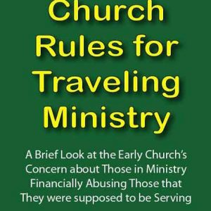 Early Church Rules for Traveling Ministry
