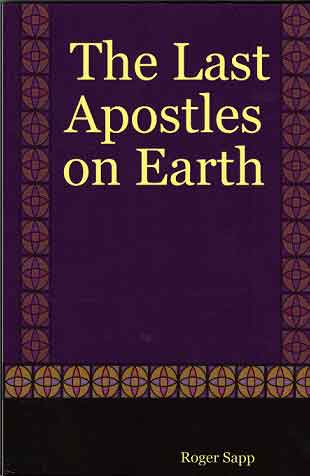 The Last Apostles on Earth: Book