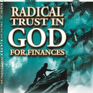 Radical Trust in God for Finances: Book