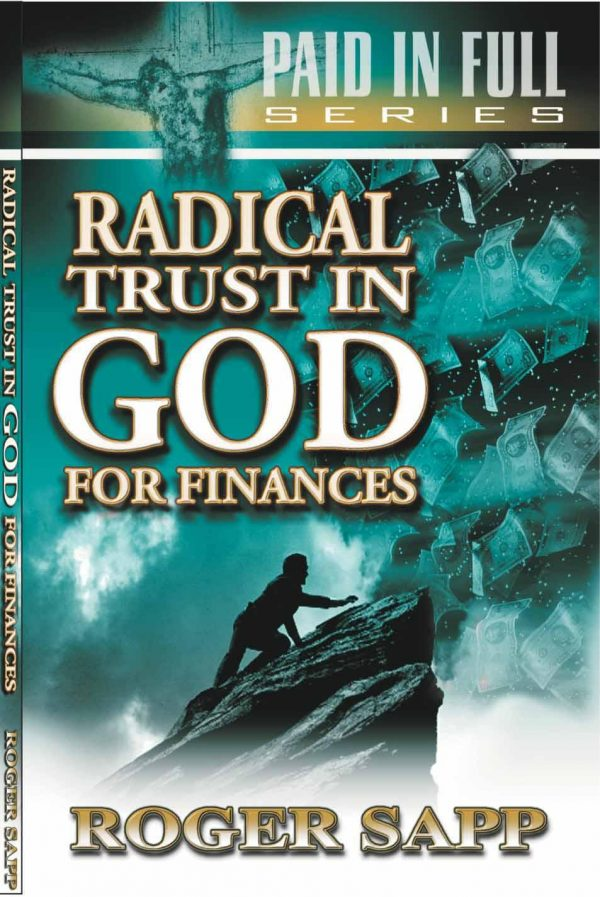 Radical Trust in God for Finances: Book