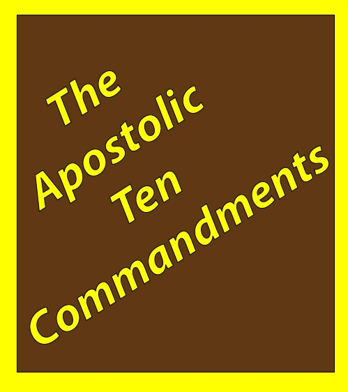 The Apostolic Ten Commandments: eBook