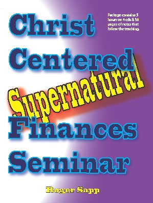 Christ Centered Supernatural Finances Seminar – DOWNLOAD