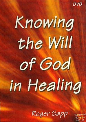 Knowing the Will of God in Healing