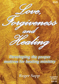 Love, Forgiveness and Healing: DVD