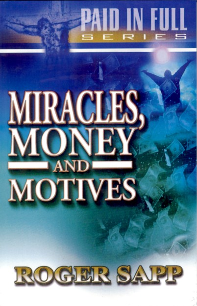 Miracles, Money & Motives: Book